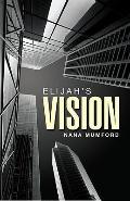 Elijah's Vision