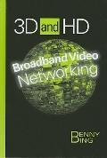 Broadband Video Networking