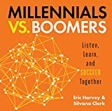Millennials vs. Boomers: Listen, Learn, and Succeed Together