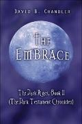 Embrace : The Dark Ages, Book II (the Dark Testament Chronicles)
