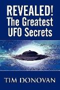 Revealed! The Greatest Ufo Secrets