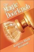 The Magic Doorknob