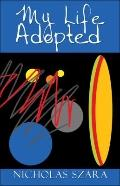My Life Adopted