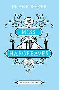 Miss Hargreaves: A Novel (Bloomsbury Group)