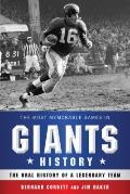 Most Memorable Games in Giants History : The Oral History of a Legendary Team
