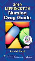 2010 Lippincott's Nursing Drug Guide