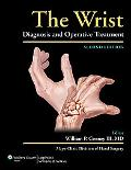 The Wrist: Diagnosis and Operative Treatment