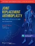 Joint Replacement Arthroplasty: Basic Science, Elbow, and Shoulder