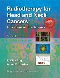 Radiotherapy Head and Neck Cancers : Indications and Techniques
