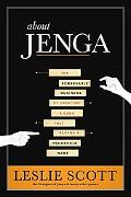 About Jenga: The Remarkable Business of Creating a Game that Became a Household Name