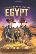 Travels with Gannon and Wyatt : Egypt