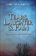 Tears, Laughter & Pain
