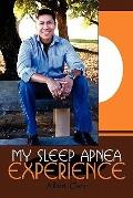 My Sleep Apnea Experience