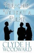 Preacher Without a Pulpit