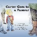 Carter Goes To A Funeral