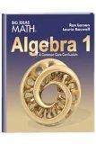 Larson BIG IDEAS Algebra 1 Common Core Student Edition