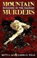 Mountain Murders: Homicide in the Rockies