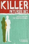 Killer Interviews: Success Strategies for Young Professionals