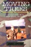 The Moving Trees: Diary of a Khe Sanh Marine