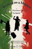 Women on a Mission Or Barbara, Kathleen and Mel in Italia: A Lighthearted look at the Short ...