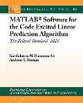 MATLAB Software for the Code Excited Linear Prediction Algorithm (Synthesis Lectures on Algo...
