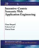 Incentive-Centric Semantic Web Application Engineering (Synthesis Lectures on the Semantic W...