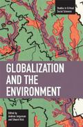 Globalization and the Environment (Studies in Critical Social Sciences)