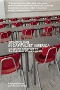 Schooling in Capitalist America : Educational Reform and the Contradictions of Economic Life