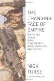 The Changing Face of Empire: Special Ops, Drones, Spies, Proxy Fighters, Secret Bases, and C...