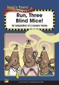 Run, Three Blind Mice!