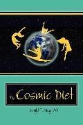 The Cosmic Diet