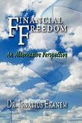 Financial Freedom: An Alternative Perspective
