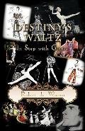 Destiny's Waltz, In Step with Giants