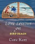 Love Lessons on Bird Beach