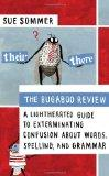 The Bugaboo Review: A Lighthearted Guide to Exterminating Confusion about Words, Spelling, a...