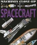 Spacecraft (Machines Close-Up)