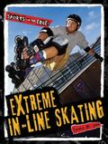 Extreme In-line Skating (Sports on the Edge!)