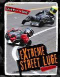 Extreme Street Luge