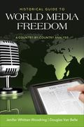 Historical Guide to Media Freedom