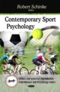 Contemporary Sport Psychology (Sports and Athletics Preparation, Performance, and Psychology...