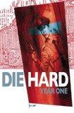 Die Hard: Year One Vol. 2