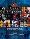 House of Blues : The Uncensored History of a Music Institution