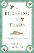 Blessing of Toads : A Gt Living