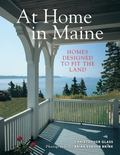 At Home in Maine : Houses Designed to Fit the Land