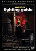 Master Lighting Guide for Portrait Photographers (Enhanced Audio Book with Photographs)
