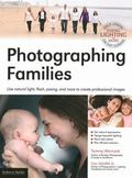 Master Techniques for Family Photography : Portraits from Tammy Warnock Teach You How