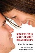 New Horizon in Male-Female Relationships