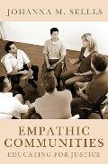 Empathic Communities : Educating for Justice