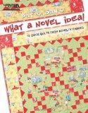 Pat Sloan's What a Novel Idea!  (Leisure Arts #5074)