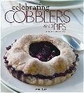 Celebrating Cobblers and Pies (Leisure Arts #5137)